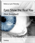 Eyes Show the Real You