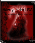 Merry in der USA