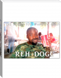 Reh Dogg-The Lyrics You want To Read