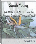 WOMEN'S HEALTH: How To Prevent Diseases Through Food