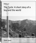 The Cycle: A short story of a boy and the world