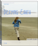 Defying Earth