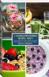 25 Clean-Eating-Friendly Recipes - Part 1 - measurements in grams