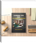 Learning tips for the students in education