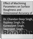 Effect of Machining Parameters on Surface Roughness and Dimensional Accuracy of Micro Drilling for Copper