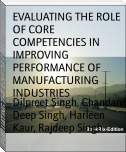 EVALUATING THE ROLE OF CORE COMPETENCIES IN IMPROVING PERFORMANCE OF MANUFACTURING INDUSTRIES