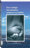 Right Understanding to Help Others (German)