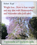 Weight loss - How to lose weight and stay slim with Homeopathy and Schuessler salts (cell salts)