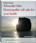 Schuessler Salts Homeopathic cell salts for your health