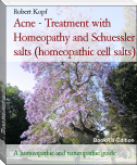 Acne - Treatment with Homeopathy and Schuessler salts (homeopathic cell salts)