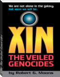 XIN: The Veiled Genocides