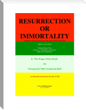 Resurrection Or Immortality