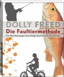Die Faultiermethode
