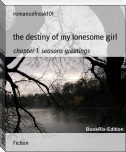 the destiny of my lonesome girl