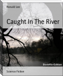 Caught In The River