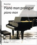 Piano man:prologue