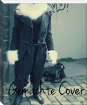 Gemachte Cover. -