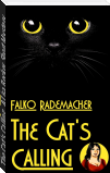 The Cat's Calling. A Lisa Becker Short Mystery