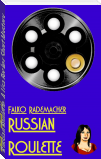 Russian Roulette. A Lisa Becker Short Mystery