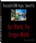 Our World, The Dragon World