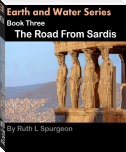 Book Three: The Road From Sardis