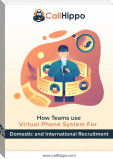 How Teams Use Virtual Phone System For Domestic And International Recruitment