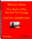The Native Who Needed To Change