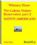 The Lakota Nation: Reservation part 2