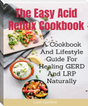 The Easy Acid Reflux Cookbook