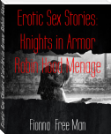 Erotic Sex Stories: Knights in Armor Robin Hood Menage