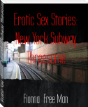 Erotic Sex Stories: New York Subway Threesome