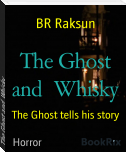 The Ghost and  Whisky