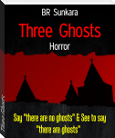 Three Ghosts