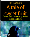 A tale of sweet fruit