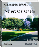 the secret reason