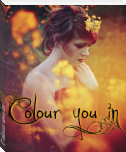Colour you in