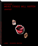 weird things will happen