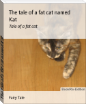 The tale of a fat cat named Kat