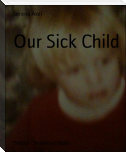 Our Sick Child