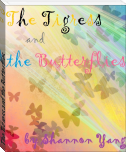 The Tigress and the Butterflies
