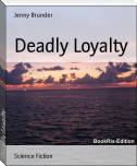 Deadly Loyalty