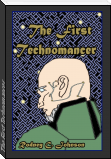 The First Technomancer
