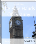 The Pale Hands Of Tyranny