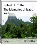 The Memories of Isaac Wells