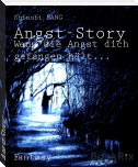 Angst-Story