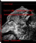 Lucia's Life - Jacob hat die Wahl