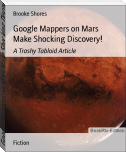 Google Mappers on Mars Make Shocking Discovery!