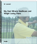 My Duel Miracle Healthcare and Weight Losing Plans
