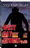 West Gay Storys Vol. 2 Leseprobe