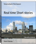 Real time Short stories